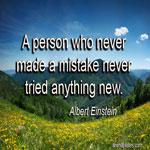 Who never made a mistake