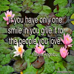 If you have only one smile