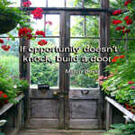 If opportunity doesn